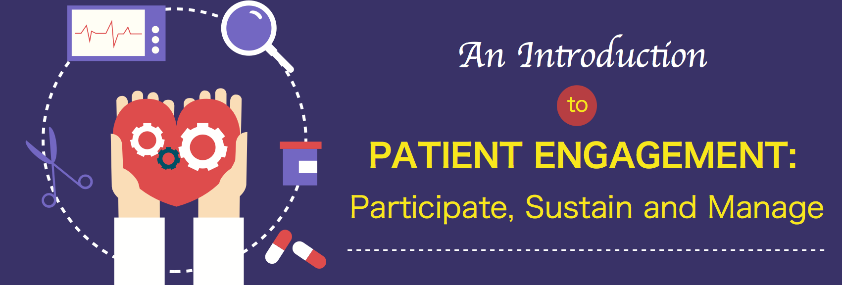 an introduction to patient engagement participate sustain and manage banner