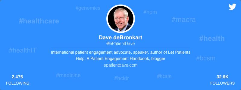 Dave deBronkart healthcare twitter