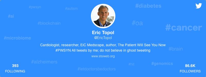Eric Topol healthcare twitter
