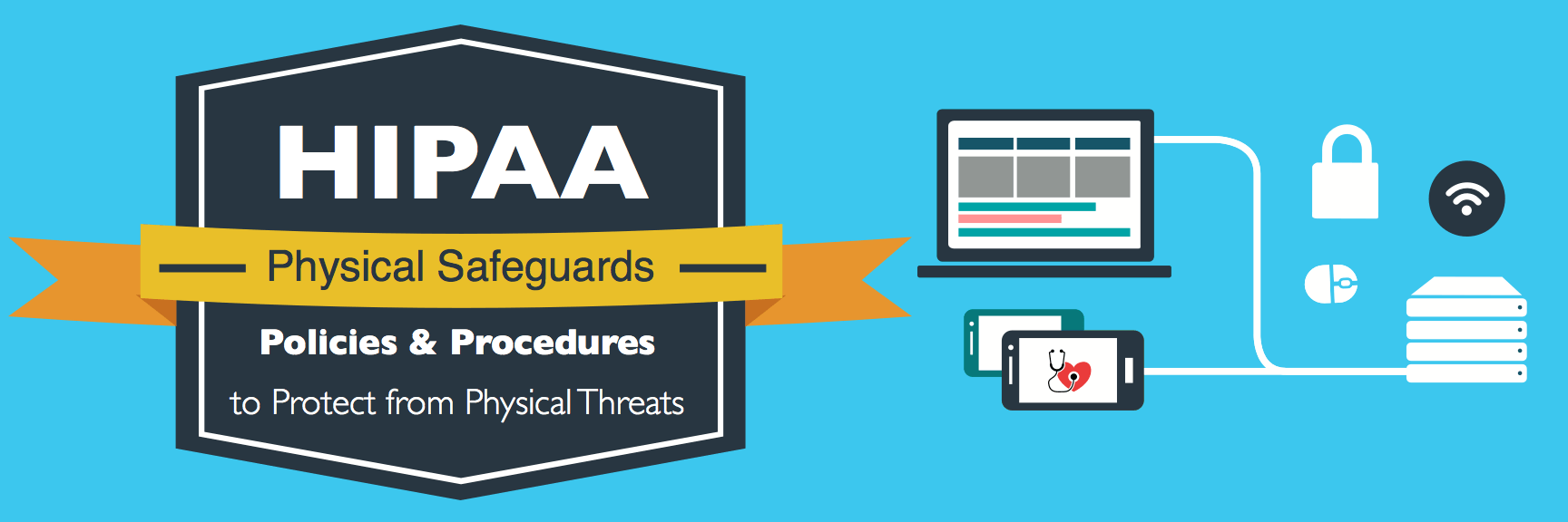 Infographic: A guide to the Physical Safeguards of HIPAA's security rule