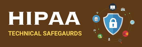 HIPAA security technical safeguards
