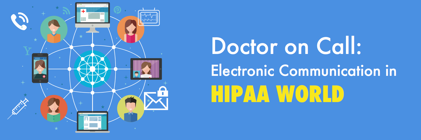 doctoron call electronic communication in HIPAA world