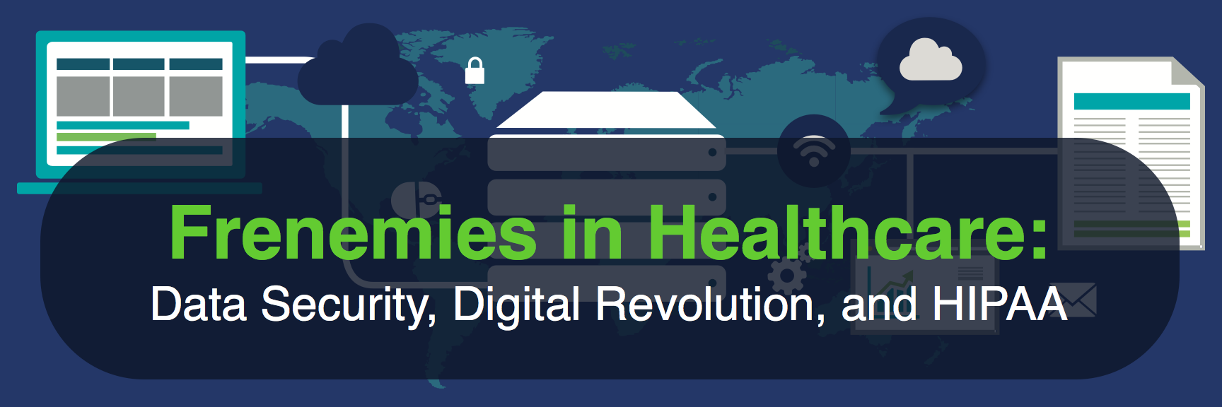 data security digital revolution and HIPAA