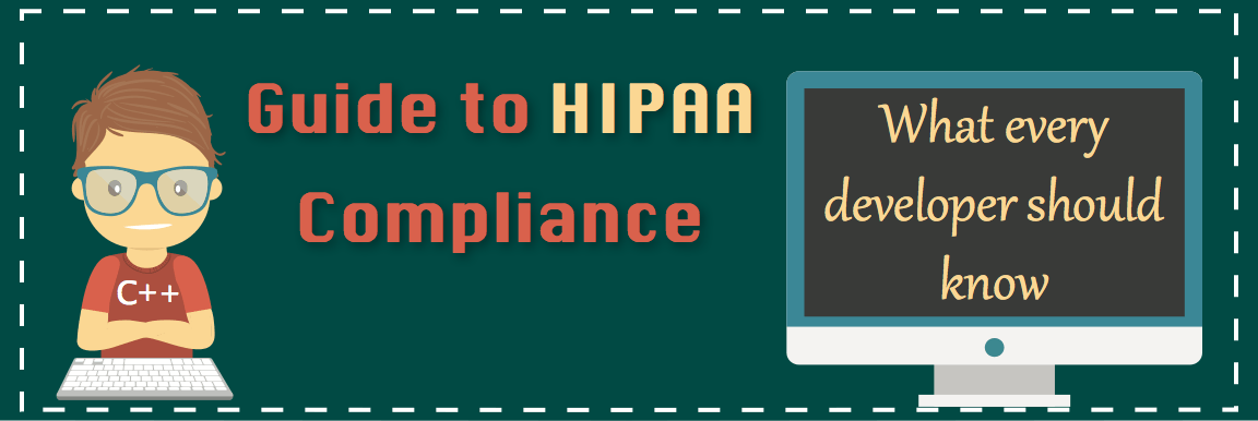 hipaa compliance : what every developer should know -infographic
