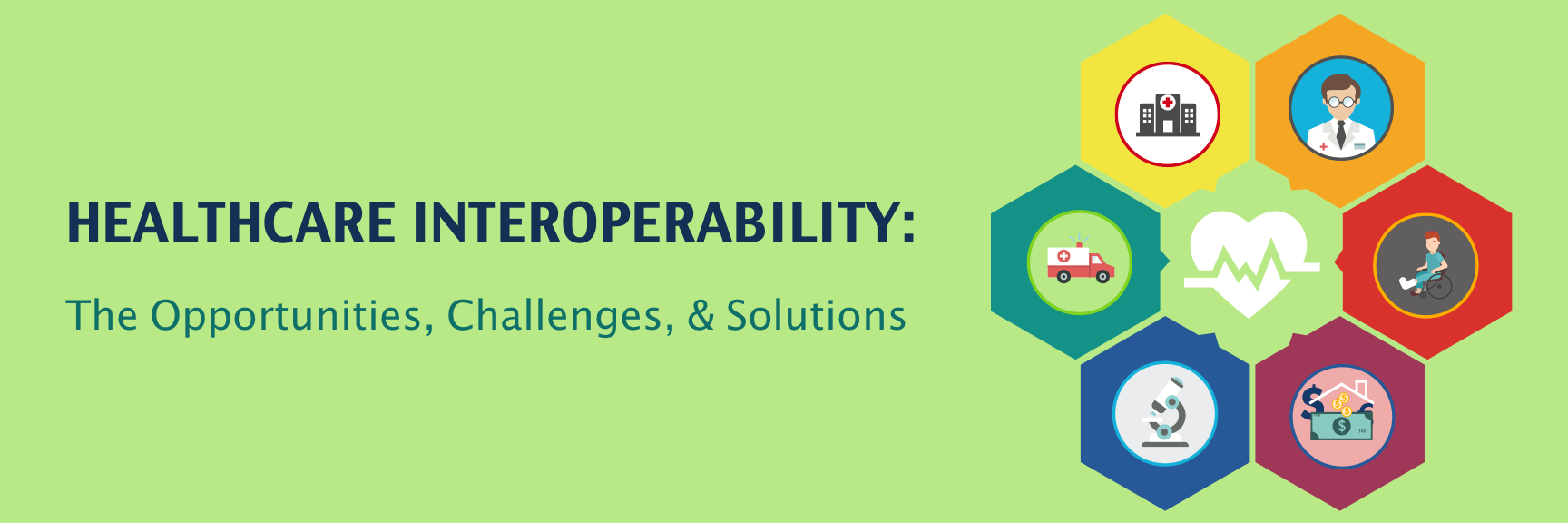 interoperability in healthcare: the benefits, challenges and solutions