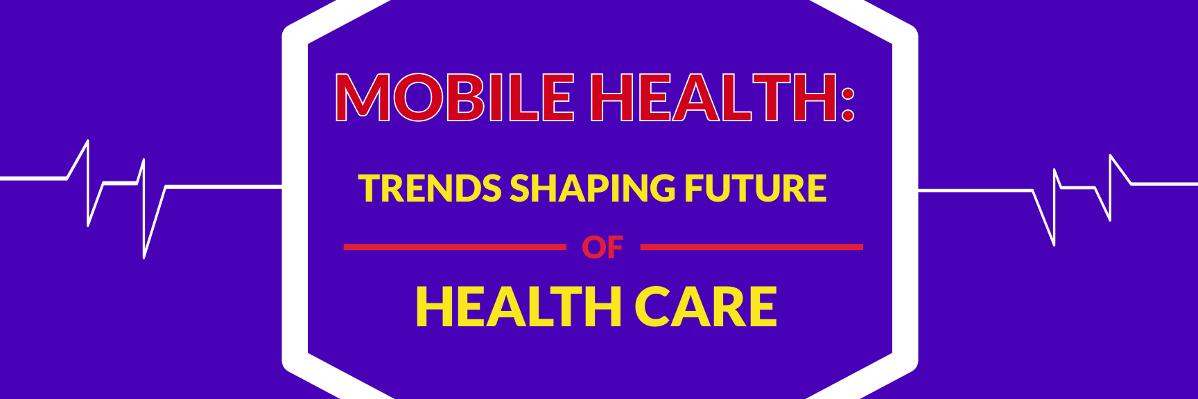 mobile health to connected health: trends shaping future of healthcare