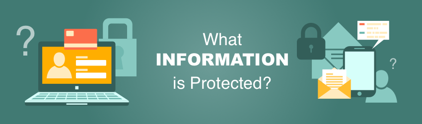 what-information-is-protected1 Examples Of Medical Information Forms on examples of frequently asked questions, examples of loan applications, examples of programs, examples of office furniture, examples of links, examples of uniforms, examples of office supplies, examples of hipaa, examples of sales proposals, medical follow-up forms, examples of personal stationery, examples of typesetting, examples of note pads, medical office demographic forms, examples of directions, examples of folders, examples of contact information, examples of wills, examples of articles,